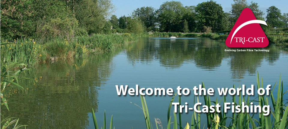 Welcome to the world of Tri-Cast Fishing